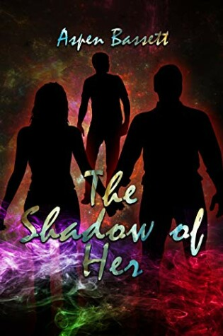 Cover of The Shadow of Her