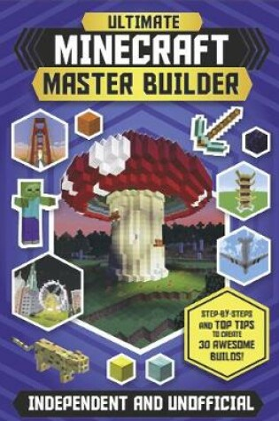 Cover of Ultimate Minecraft Master Builder