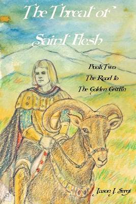 Cover of The Threat of Saint Flesh