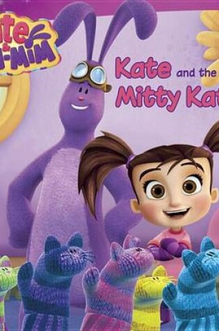 Cover of Kate and the Mitty Kats