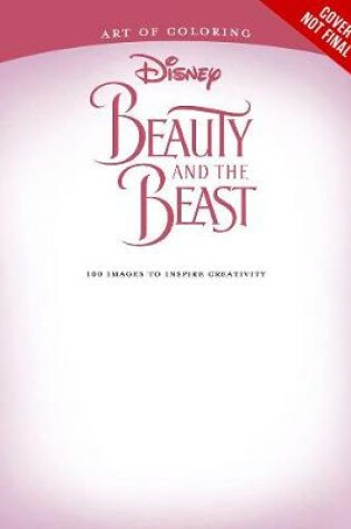 Cover of Art Of Coloring: Beauty And The Beast