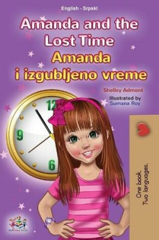 Cover of Amanda and the Lost Time (English Serbian Bilingual Book for Kids - Latin Alphabet)