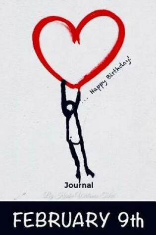 Cover of Happy Birthday Journal February 9th