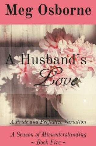 Cover of A Husband's Love