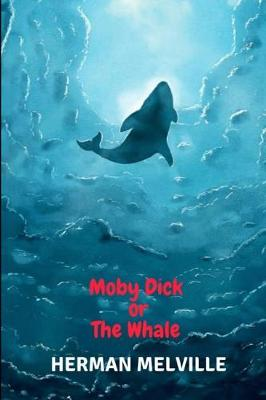 Cover of Moby Dick or the Whale