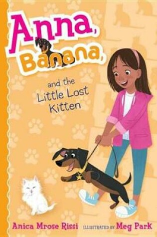 Cover of Anna, Banana, and the Little Lost Kitten