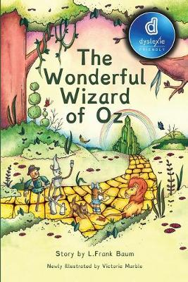 Cover of The Wonderful Wizard of Oz Dyslexic Edition
