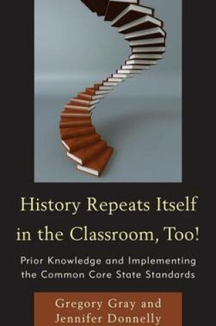Cover of History Repeats Itself in the Classroom, Too!