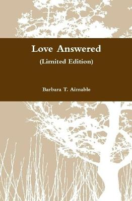 Cover of Love Answered (Limited Edition)