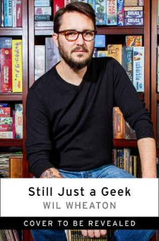 Cover of Still Just a Geek