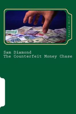 Cover of Sam Diamond The Counterfeit Money Chase