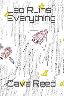 Cover of Leo Ruins Everything