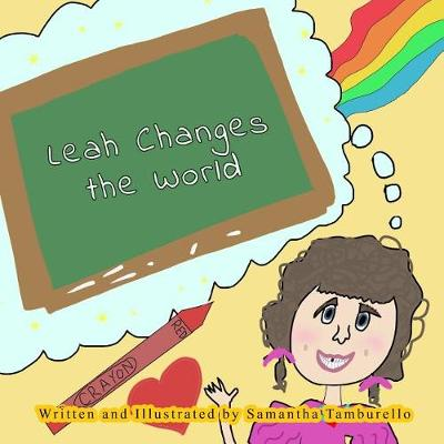 Cover of Leah Changes the World