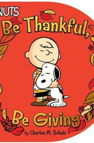 Cover of Be Thankful, Be Giving