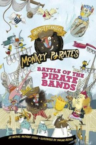 Cover of Battle of the Pirate Bands: a 4D Book (Nearly Fearless Monkey Pirates)