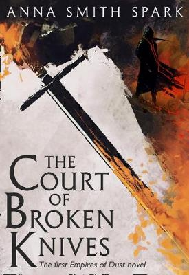 Cover of The Court of Broken Knives