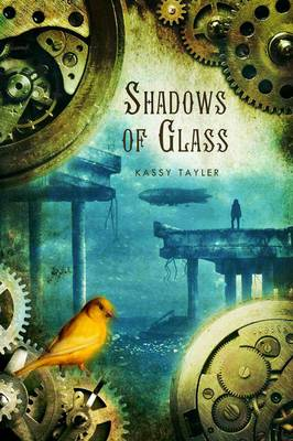Book cover for Shadows of Glass