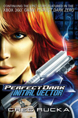 Cover of Perfect Dark: Initial Vector