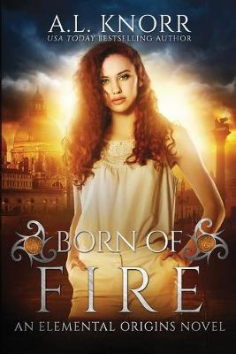 Cover of Born of Fire