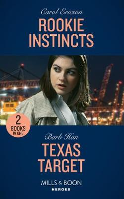 Cover of Rookie Instincts / Texas Target