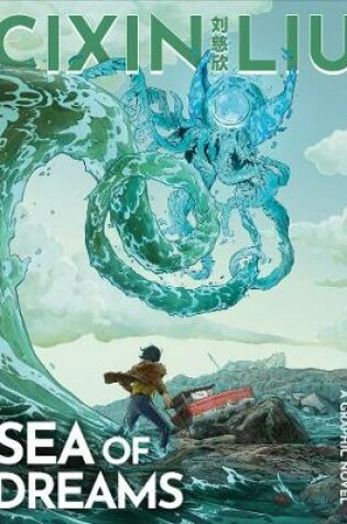 Cover of Cixin Liu's Sea of Dreams