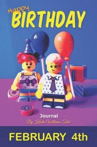 Cover of Happy Birthday Journal February 4th
