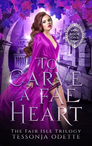 Cover of To Carve a Fae Heart