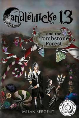Cover of CANDLEWICKE 13 and the Tombstone Forest