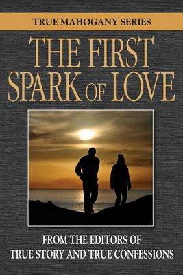 Cover of The First Spark Of Love