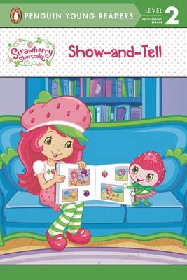 Book cover for Show-And-Tell Strawberry Shortcake