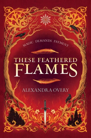 Book cover for These Feathered Flames