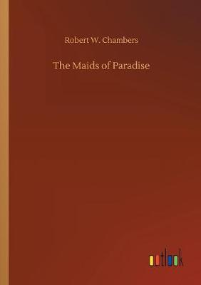 Cover of The Maids of Paradise