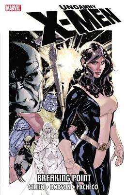 Book cover for Uncanny X-men: Breaking Point