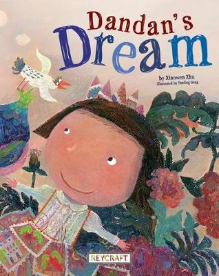 Book cover for Dandan's Dream (Child Sent to the South Pole)