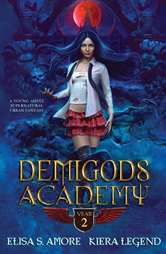 Cover of Demigods Academy - Year Two