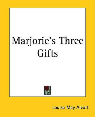 Cover of Marjorie's Three Gifts