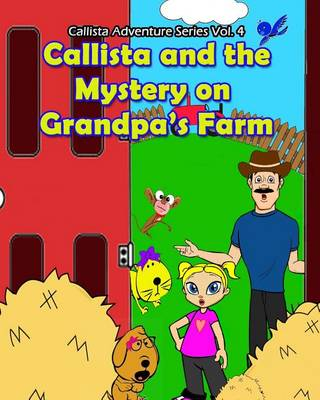 Cover of Callista and the Mystery on Grandpa's Farm