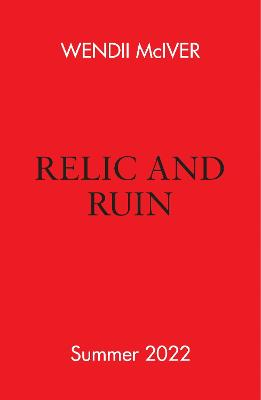 Cover of Relic and Ruin