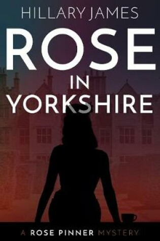 Cover of Rose in Yorkshire