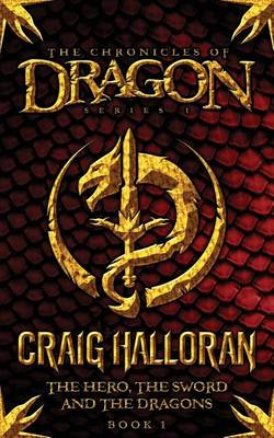 Cover of The Hero, the Sword and the Dragons