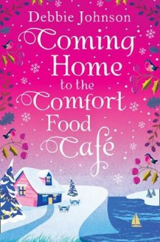 Cover of Coming Home to the Comfort Food Cafe