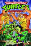 Book cover for Teenage Mutant Ninja Turtles Adventures Volume 5
