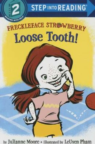 Cover of Freckleface Strawberry: Loose Tooth!