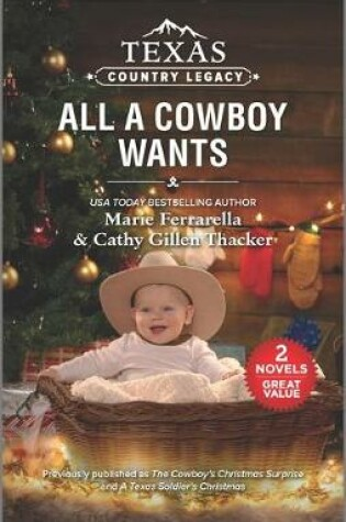 Cover of Texas Country Legacy: All a Cowboy Wants