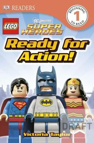 Cover of DK Readers L1: Lego DC Super Heroes: Ready for Action!