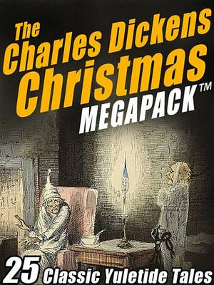 Cover of The Charles Dickens Christmas Megapack (R)