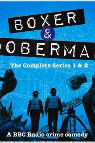 Boxer and Doberman: The Complete Series 1 and 2