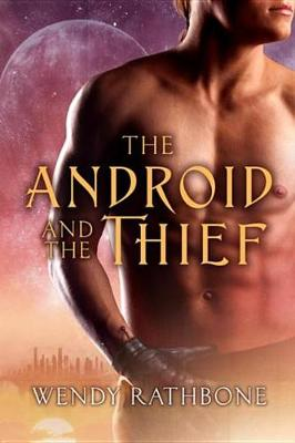 Cover of The Android and the Thief