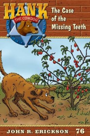 Cover of The Case of the Missing Teeth