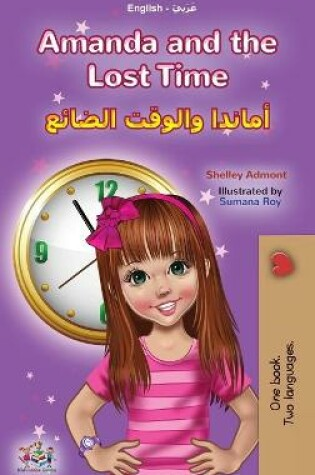 Cover of Amanda and the Lost Time (English Arabic Bilingual Book for Kids)